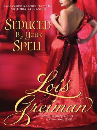 Seduced By Your Spell
