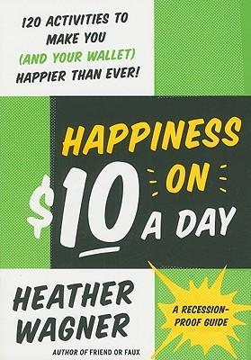 Happiness on $10 a Day