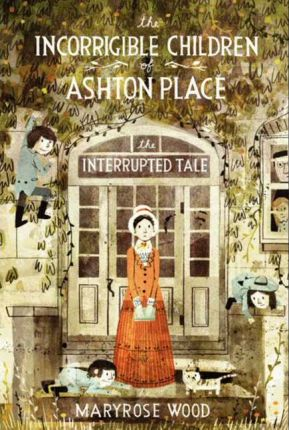 The Incorrigible Children of Ashton Place: Book IV