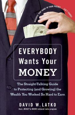 Everybody Wants Your Money