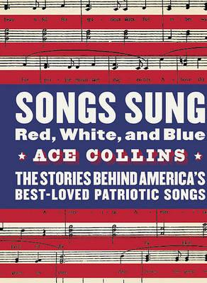 Songs Sung Red, White and Blue