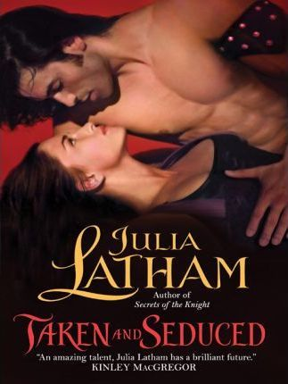Taken and Seduced