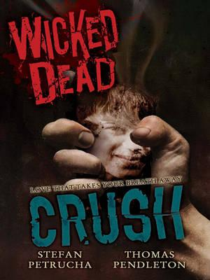 Wicked Dead: Crush