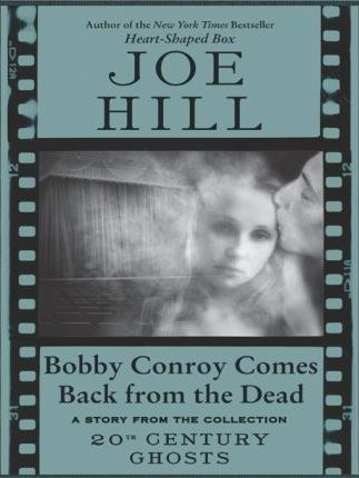 Bobby Conroy Comes Back from the Dead