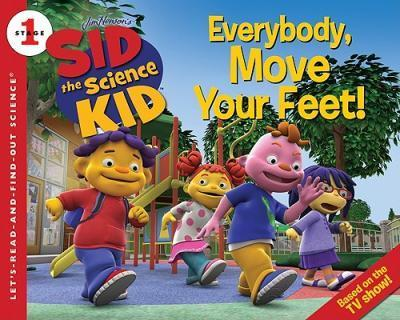 Sid the Science Kid: Everybody, Move Your Feet!