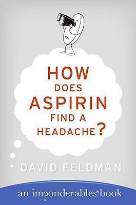 How Does Aspirin Find a Headache?