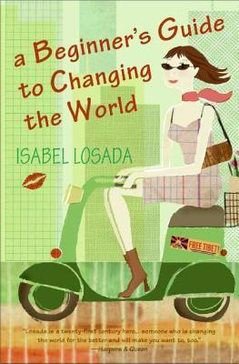 A Beginner's Guide to Changing the World