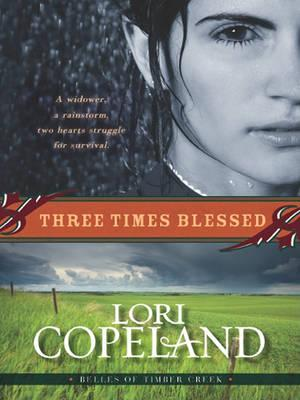 Three Times Blessed (Belles of Timber Creek, Book 2)