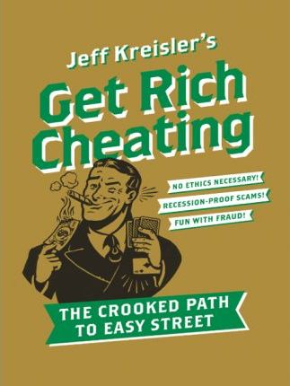 Get Rich Cheating