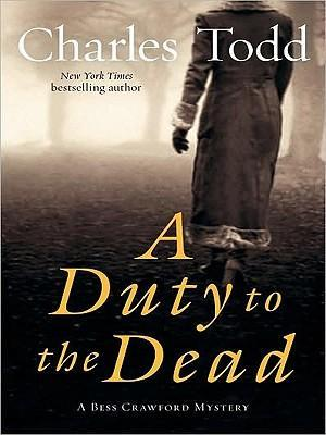 Duty To The Dead Large Print