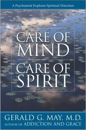 Care of Mind, Care of Spirit