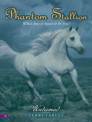 Phantom Stallion #11: Untamed