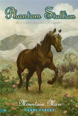 Phantom Stallion #17: Mountain Mare