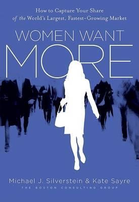 Women Want More