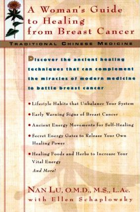 Tcm: A Woman's Guide to Healing from Breast Cancer
