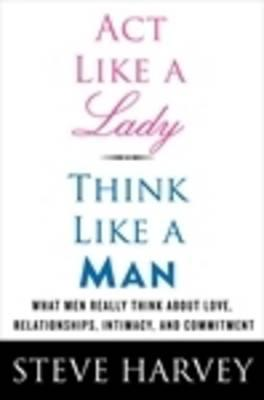 Act Like A Lady, Think Like A Man