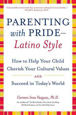 Parenting with Pride, Latino Style
