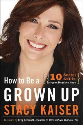 How to be a Grownup