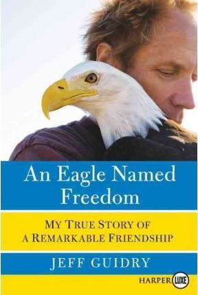 An Eagle Named Freedom LP