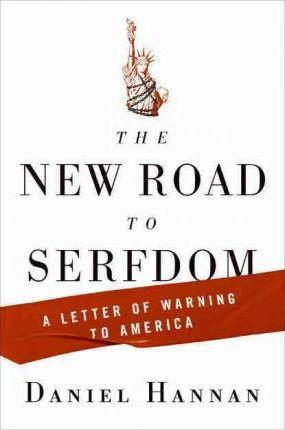 The New Road to Serfdom