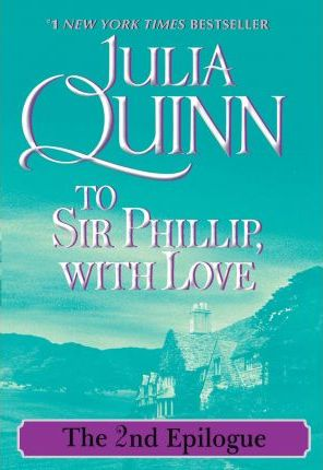 To Sir Phillip, with Love: The Epilogue II