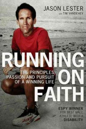 Running on Faith:The Principles, Passion, and Pursuit of a Winning Life