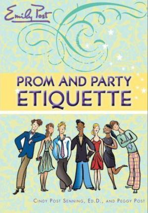 Prom and Party Etiquette
