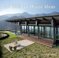 150 best eco house ideas marta serrats 9780061968792 for Eco friendly house design features