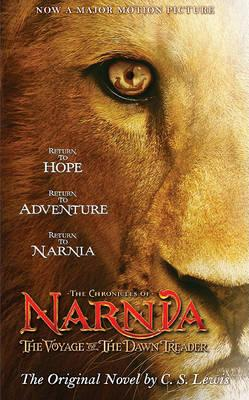 Chronicles of Narnia: The Voyage of the Dawn Treader Movie Tie-In Edition (rack)