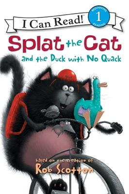 Splat the Cat and the Duck with No Quack