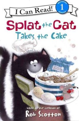 Splat the Cat Takes the Cake!