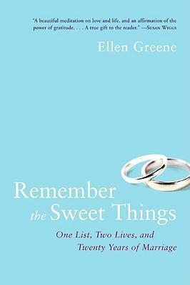 Remember the Sweet Things