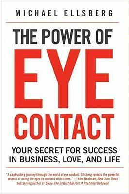 The Power of Eye Contact