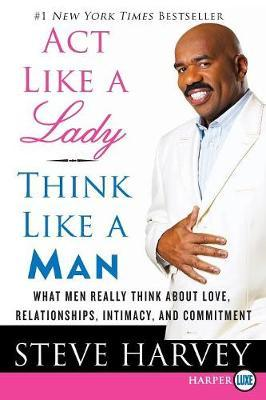 Act Like a Lady, Think Like a Man Large Print