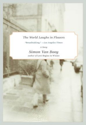 The World Laughs in Flowers