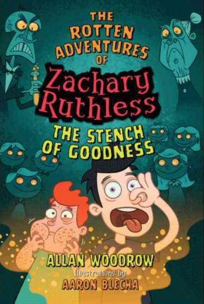 Rotten Adventures of Zachary Ruthless: Stench of Goodness No. 2