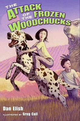 The Attack of the Frozen Woodchucks