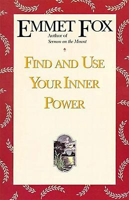 Find and Use Your Inner Power