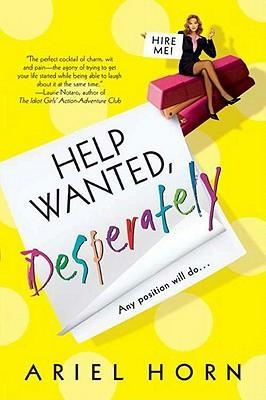 Help Wanted, Desperately