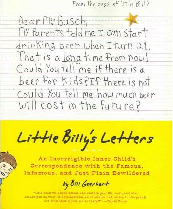 Little Billy's Letters : An Incorrigible Inner Child's Correspondence with the Famous, Infamous, and Just Plain Bewildered