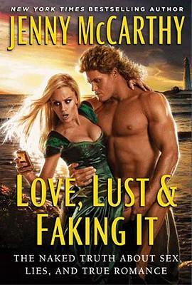 Love, Lust & Faking It