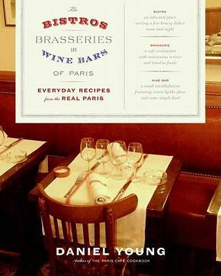 The Bistros, Brasseries, and Wine Bars of Paris