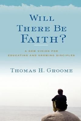 Will There Be Faith?