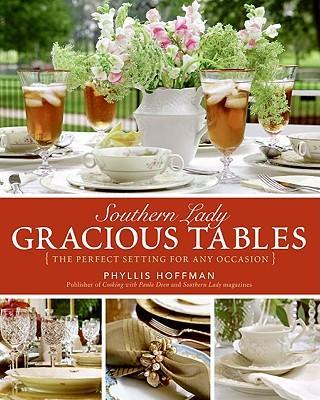 Southern Lady: Gracious Tables