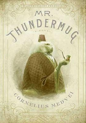 Mr. Thundermug