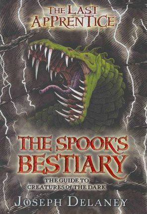 The Last Apprentice: The Spook's Bestiary