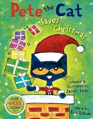 Pete the Cat Saves Christmas
