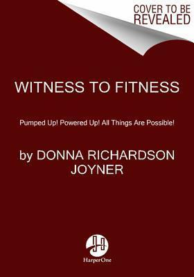 Witness to Fitness