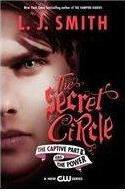 The Secret Circle: The Captive Part II and the Power TV Tie-In Edition
