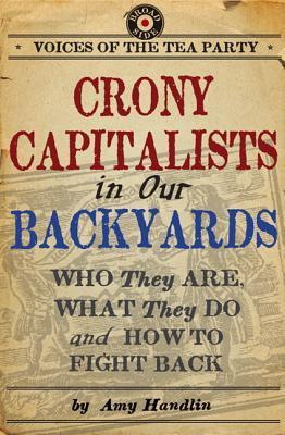 Crony Capitalists in Our Backyards